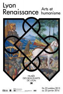 Affiche de l'exposition actuelle Lyon -Renaissance