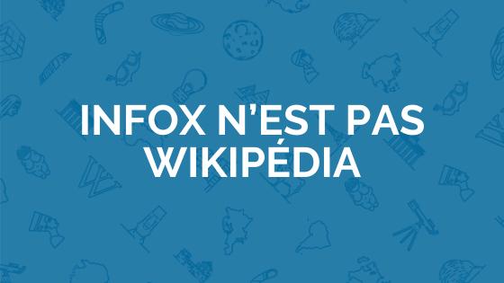 Infox n'est pas Wikipédia