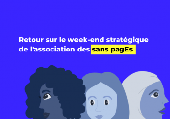 Retour sur le week-end stratégique de l'association des sans pagEs