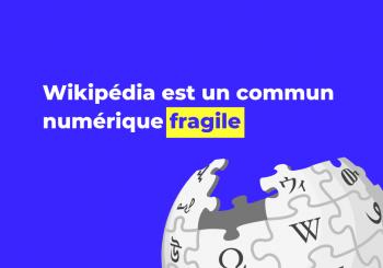 Wikipédia, un commun numérique fragile
